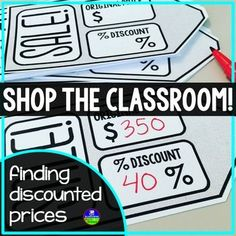 Shop the Classroom Sale Tags: Students shop around your classroom finding sales prices of 20 items. Included are: editable sales tags and two activity sheets. (Please note that in the photograph I chose to write prices and discount percentages by hand. Math Activities, Teaching Resources, Consumer Math, Real Life Math, Special Education Math, Math Classroom, Future Classroom, 7th Grade Math, Math Concepts