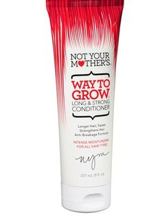 10 Products That Will Make Your Hair Grow Faster And Stronger | Gurl.com Not Your Mother's Way To Grow Conditioner When you're trying to grow your hair out, you want a conditioner that's going to keep your hair strong. This super moisturizing conditioner from Not Your Mother's strengthens and promotes growth, all while giving you shiny hair.: