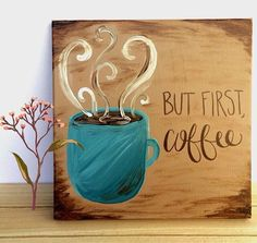 But First Coffee Canvas Painting // Coffe Quote by KTsCanvases