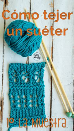 Cómo tejer un suéter en dos agujas: 1-La muestra Loom Knitting, Knitting Stitches, Knitting Patterns Free, Hand Knitting, Free Pattern, Crotchet, Knit Crochet, Crochet Hats, Crochet Necklace