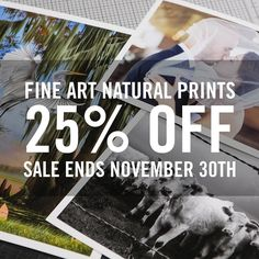 "Today's the last day to save 25% on Fine Art Natural prints!  Place your order online with discount code ""thanks16"". Link in profile. #fineartprinting #gicleeprinting #fineartprints #makeprints #printsmatter"
