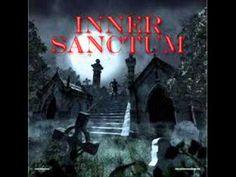 Inner Sanctum Old Radio Program with the Creaking Door...................