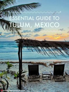 Our essential guide to Tulum, Mexico