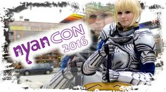 CMV // Cosplay Anime Manga Convention // NyanCon 2016 in Linz, Austria. By Random Chaos.