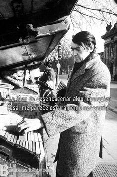 """""""La idea de desencadenar algo, cualquier cosa, me parece oscuramente necesaria""""  ―Julio Cortázar  #62ModeloParaArmar"""