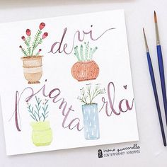 ©Irene Zuccarello | Si continua a studiare e provare... #watercolor #colors #flowers #plants #cactus #vase #sketch #drawing #illustration #calligraphy #brush #brushlettering #practicing #violet #green #brown #acquerello  #disegno #piante #vasi #piantagrassa #illustrazione #calligrafia #scrittoamano #handmade #madeinitaly #scritta