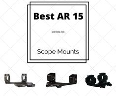 Best AR 15 Scope Mount