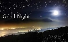 Beautiful Good Night Images Wallpaper In hd Good Night Photo Happy Good Night, Lovely Good Night, Good Night Prayer, Good Night Friends, Good Night Gif, Good Night Messages, Good Night Wishes, Good Night Quotes, Night Night