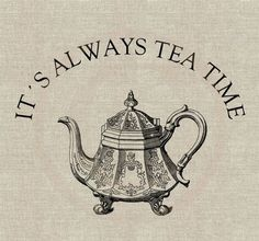 """""""It's always six o'clock now."""" A bright idea came into Alice's head. """"Is that the reason so many tea-things are put out here?"""" she asked. """"Yes, that's it,"""" said the Hatter with a sigh: """"it's always tea-time, and we've no time to wash the things between whiles."""":"""