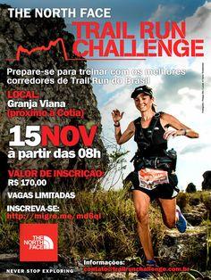 Informações sobre a Clínica de Trail Running que a The North Face promoverá em São Paulo no próximo dia 15 de novembro de 2014.