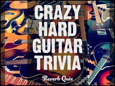 Test your obscure guitar knowledge!