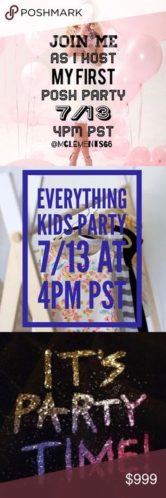 HOSTING MY FIRST POSH PARTY! Join me as I host my first posh party on 7-13-17 at 4PM PST!!! Theme: Everything Kids. To be considered for a host pick, please follow me, share this listing and comment below. Tag your PFF's!! Other