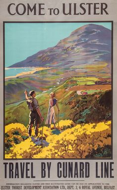 Come to Ulster - Travel by Cunard Line - 1930's -