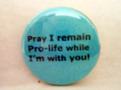 BUTTONS PINS BADGES  Custom Made Pray I by briansblazingBUTTONS, $1.50