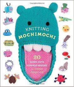 Knitting Mochimochi - Anna Hrachovec: