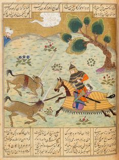 Esfandiyar slays two kargs Ferdowsi, Shahnameh Turkman Commercial style: Shiraz, 15 January 1475  Scribe: Soltan 'Ali Opaque watercolour, ink and gold on paper Private Collection, III.161, fol. 284r