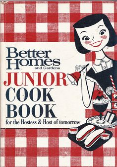 1963 Better Homes & Gardens Junior Cook Book - First Printing, Revised Edition - Vintage Children's Cookbook - Vintage Kids Cookbook by VendibleFancies on Etsy Retro Recipes, Old Recipes, Vintage Recipes, Cookbook Recipes, Kids Cookbook, Vintage Cookbooks, Vintage Books, Kitsch, Perfect French Toast