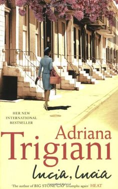 Booktopia has Lucia, Lucia by Adriana Trigiani. Buy a discounted Paperback of Lucia, Lucia online from Australia's leading online bookstore. Great Books To Read, Good Books, My Books, Greenwich Village, Love Book, This Book, Adriana Trigiani, Big Stone Gap, Read It And Weep
