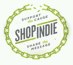 Shop Local,Shop Indie