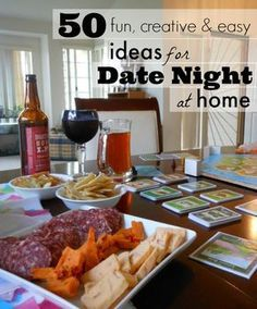 50 date night ideas for at home... I LOVE #12! What a great idea for spending time with your spouse when the budget is tight.