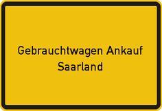 Gebrauchtwagen Ankauf Saarland