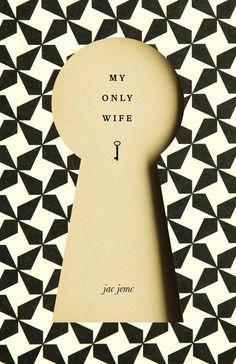 My Only Wife - designed by amanda jane jones