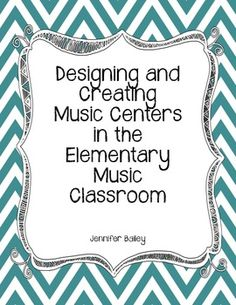Elementary Music Centers Ideas... student-led activities for practicing music concepts already taught and exploring new musical ideas