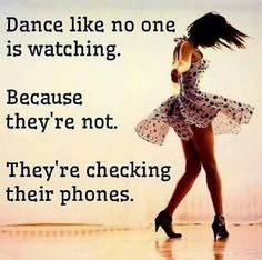 Best Ideas For Funny Quotes About Life Humor Seriously Sad Funny Quotes, Funny Memes, Hilarious, Jokes, Funny Stuff, Dance Like No One Is Watching, Just Dance, Dance Quotes, Inspirational Quotes