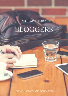 Top Apps For Bloggers