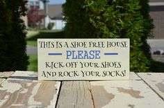 This Is A Shoe Free House, Please Remove Your Shoes, No Shoes Allowed, Take Off Your Shoes, Painted Wood Sign, Word Sign, FREE SHIPPING