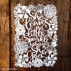 Papercut Template 'She Leaves a Little Sparkle by SASCreative