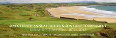 Father's Day 2012 Gift Idea: 17th Annual Father and Son Golf Tournament http://www.celticgolf.com/CelticGolfIrelandFatherSonGolfTournamentVacation