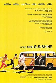 Little Miss Sunshine 2006 comedy/drama  A dysfunctional family consisting of Mom, Dad, mom's voluntarily mute 15 yr son from 1st marriage, their pageant obsessed 7 yr daughter dad's heroin snorting father, and mom's suicidal brother take a road trip together in order to enter their daughter into a little girl's beauty pageant for which she is clearly not qualified.