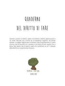 il quaderno del diritto di fare http://www.bambinienatura.it/2015/07/02/il-diritto-di-fare/