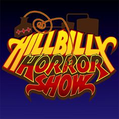 Hillbilly Horror Show  Coming March 2014  Filthy Fingers LLC Production