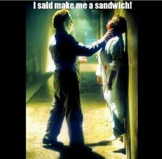 Make me a sandwich! Michael Myers! Lol