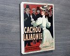 Cachou Lajaunie -  Print of the original Cachou Lajaunie vintage poster. http://www.bluehorizonprints.com.au/canvas-art/vintage-posters/Cachou-Lajaunie/ - Birthday present ideas - Photo on canvas - Stretched canvas - Wall art