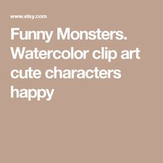 Funny Monsters. Watercolor clip art cute characters happy