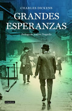 Charles Dickens - Grandes Esperanzas - septiembre 2014