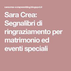 Sara Crea: Segnalibri di ringraziamento per matrimonio ed eventi speciali