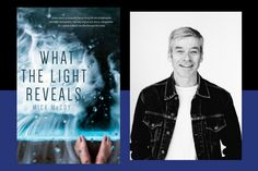 Mick McCoy, What the Light Reveals author on what he learned from writing his new novel. PLUS readers have the opportunity to win 1 of 2 ebook copies of What the Light Reveals — entries open worldwide.