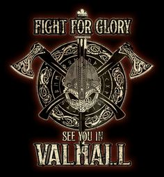 Fight for Glory See You in Valhall