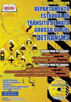 Apostila Concurso Departamento Estadual de Trânsito do Estado do Mato Grosso do Sul - DETRAN / MS - 2014: - Cargo: Comum a Cargos Diversos
