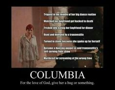 I think she screams to distract the new commander who tries to kill the transvestite. She sacrifices herself, in my opinion. Columbia Rocky Horror, Rocky Horror Show, The Rocky Horror Picture Show, Scary Movies, Horror Movies, Good Movies, Rocky Pictures, Floor Show, Shock Treatment