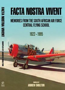 Facta Nostra Vivent: Memories from The South African Air Force Central Flying School - Military Art, Military History, Pilot Course, Harvard Club, Aviation Careers, South African Air Force, Military Equipment, Nose Art