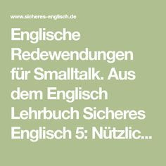 Everyday English: Sayings for Smalltalk Improve English, Learn English, Learning English Online, Teaching English, Primary Education, Higher Education, English Phrases, English Language, English Textbook