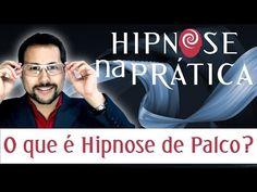 Hipnose na Prática - O que é Hipnose de Palco? - YouTube