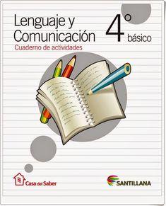 Recursos didácticos para imprimir, ver, leer: Cuaderno de Lengua de 4º de Primaria (Editorial Santillana Chile)
