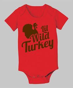Red 'Lil Wild Turkey' Bodysuit - Infant by Food Fight on #zulily!