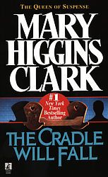 Mary Higgins Clark/Think this is the first of her books that I read.  Love her stuff.